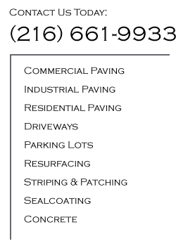 Commercial Paving, Residential Paving, Driveways, Parking Lots, Resurfacing, Sealcoating, Concrete